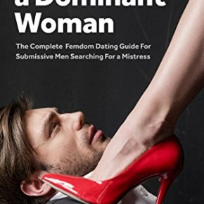 "A review of ""How To Find a Dominant Woman"""